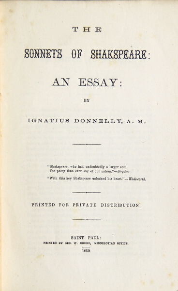The sonnets of Shakespeare: an essay. Printed for private distribution. Ignatius Donnelly.