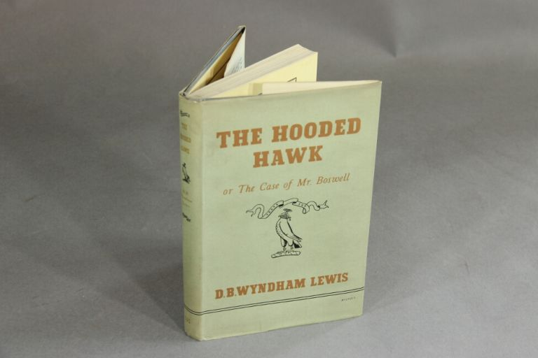 The hooded hawk or the case of Mr. Boswell. D. B. WYNDHAM LEWIS.
