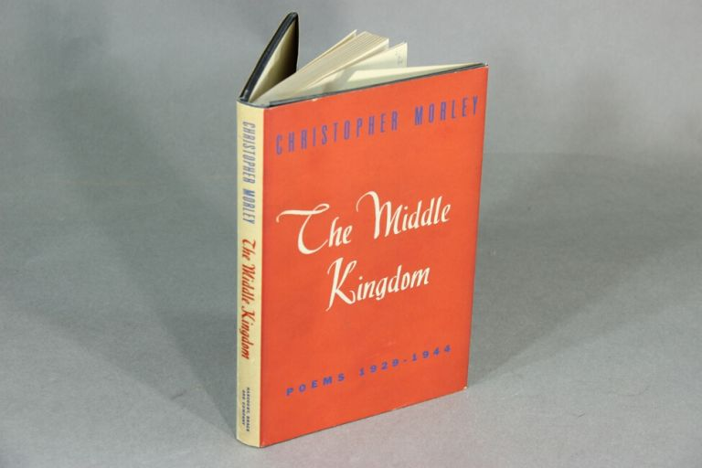 The middle kingdom. CHRISTOPHER MORLEY.