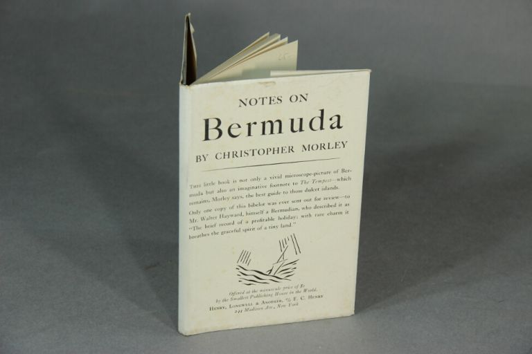 Notes on Bermuda. CHRISTOPHER MORLEY.