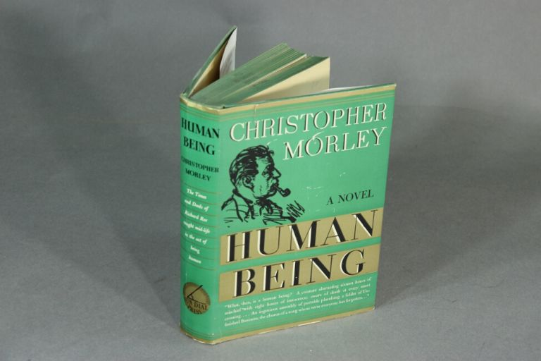 Human being. CHRISTOPHER MORLEY.