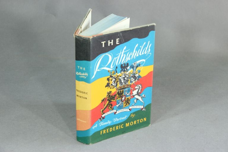 The Rothschilds. FREDERIC MORTON.