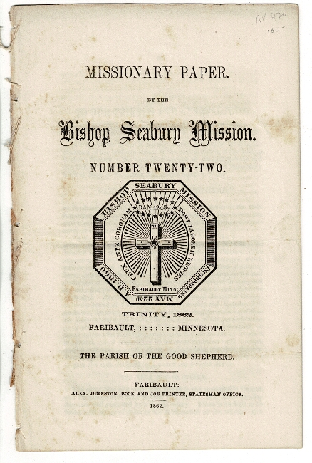 Missionary paper. By the Bishop Seabury Mission. Number twenty-two. Trinity, 1862...The parish of the good shepard. BISHOP SEABURY MISSION.
