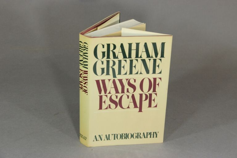 Ways of escape. GRAHAM GREENE.