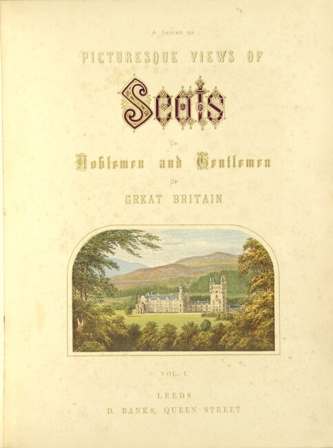 A series of picturesque views of seats of noblemen and gentlemen of Great Britain. Edward F. O. Morris.