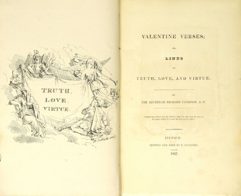 Valentine verses; or, lines of truth, love, and virtue. RICHARD COBBOLD, Rev.