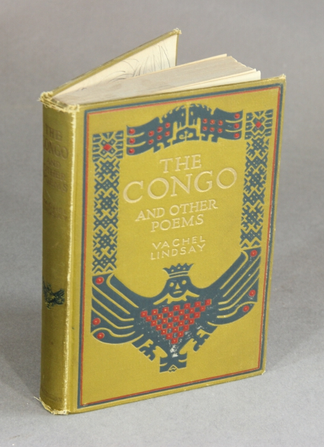 The Congo and other poems. VACHEL LINDSAY.