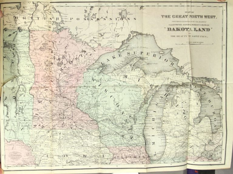 Dakota land; or, the beauty of St. Paul. An original, illustrated, historic and romantic work on Minnesota and the great northwest. Second edition. Colonel Hankins.