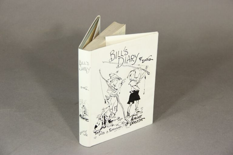 Bill's diary. By Dwig. With a foreword by August Derleth. CLARE VICTOR DWIGGINS.
