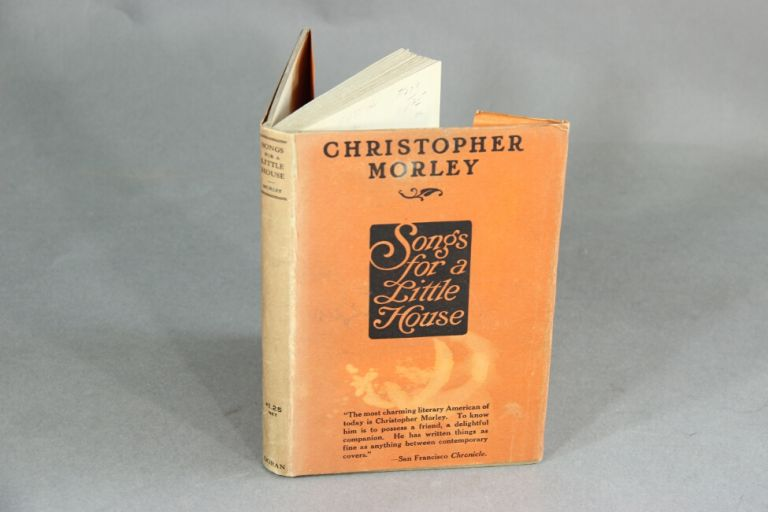 Songs for a little house. CHRISTOPHER MORLEY.