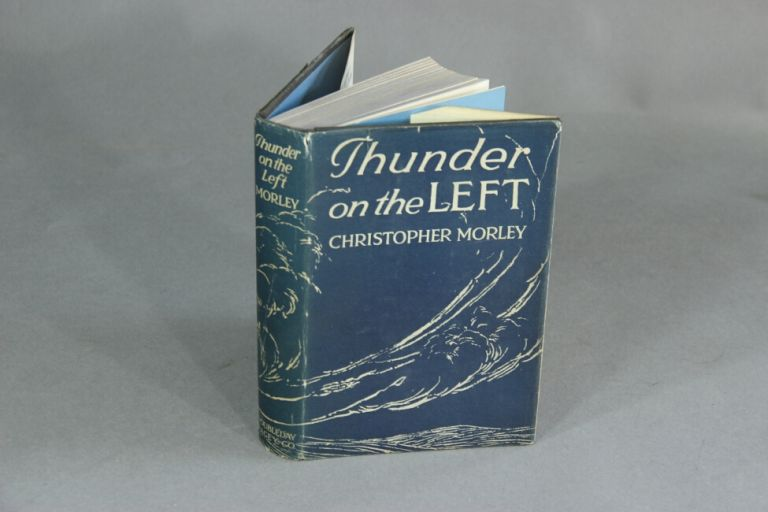 Thunder on the left. CHRISTOPHER MORLEY.