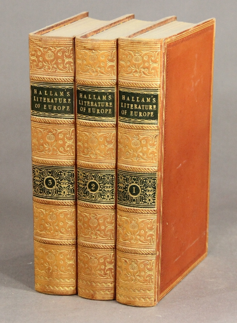 Introduction to the literature of Europe in the fifteenth, sixteenth, and seventeenth. Third edition. HENRY HALLAM.
