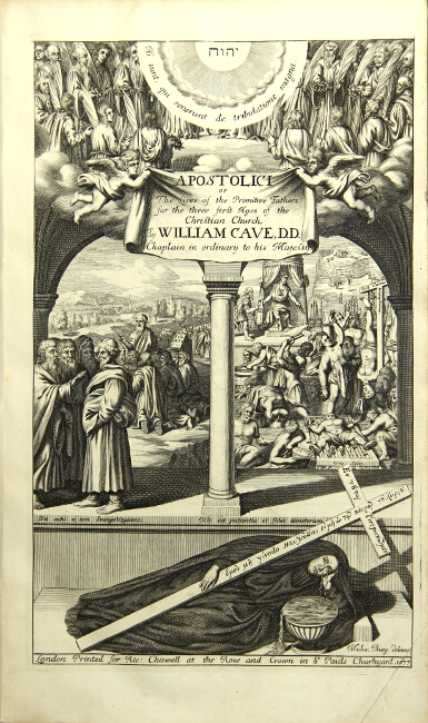 Apostolici: or, the history of the lives, acts, death, and martyrdoms of those who were contemporary with, or immediately succeeded the apostles as also the most eminent of the primitive fathers for the first three hundred years : to which is added, a chronology of the three first ages of the church. William Cave.