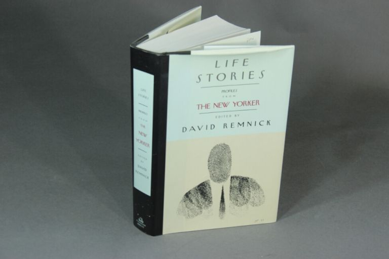 Life stories: profiles from The New Yorker. ed. REMNICK, DAVID.