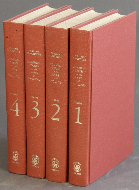 Commentaries on the laws of England … A facsimile of the first edition of 1765-1769. WILLIAM BLACKSTONE.
