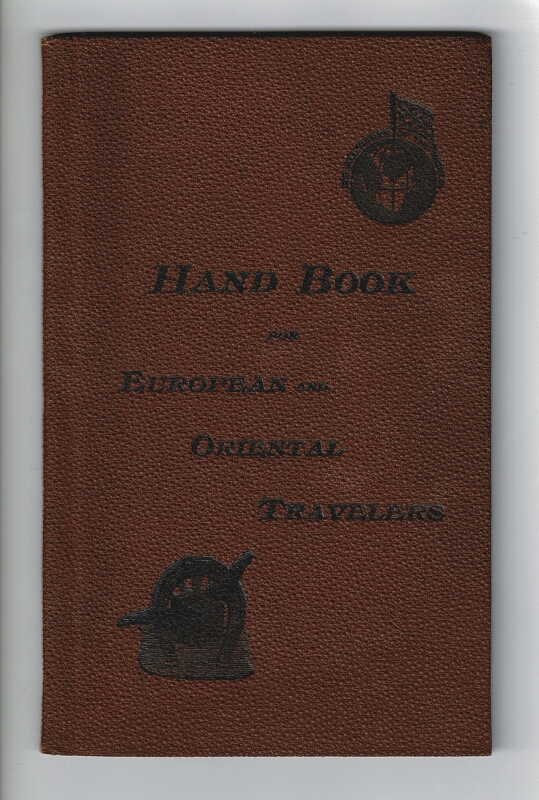 Hand-book for European and Oriental travelers.