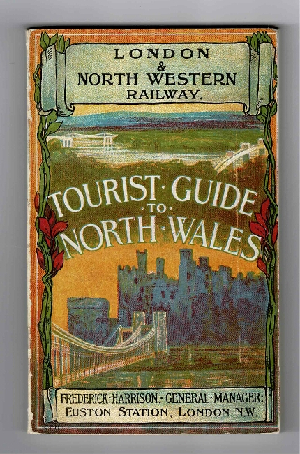 Tourist guide to North Wales. London, North-Western Railway.