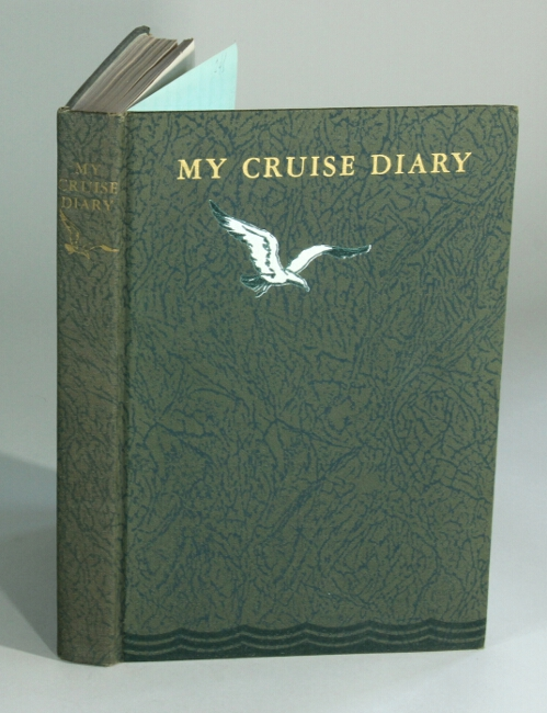 My cruise diary. North Cape and Russia cruise 1931. HAMILTON M. BASKERVILLE.