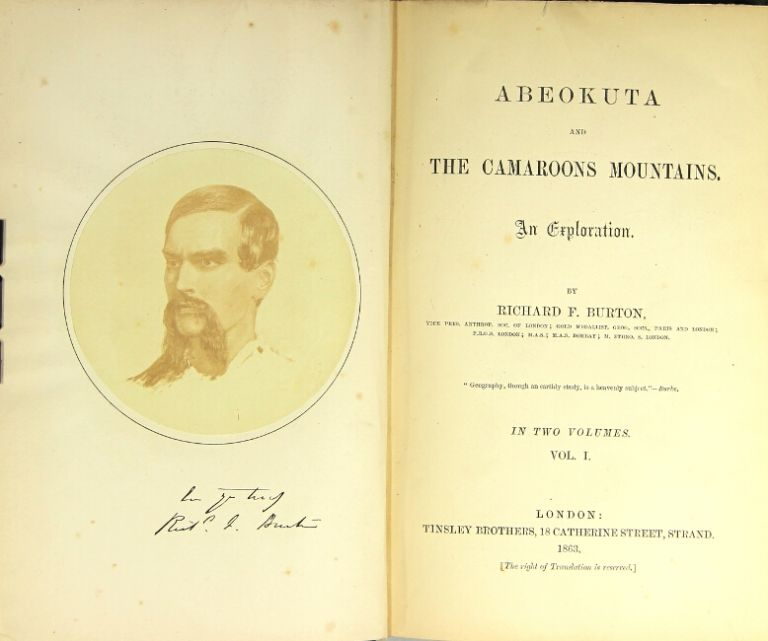 Abeokuta and the Cameroons Mountains. An exploration. Richard F. Burton.