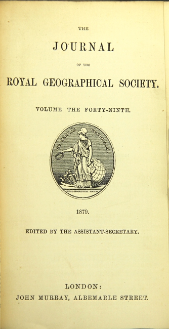 Itineraries of the Second Khedivial Expedition... [and] A visit to Lissa and Pelagosa, as contained in The Journal of the Royal Geographical Society, volume the forty-ninth. RICHARD F. BURTON.