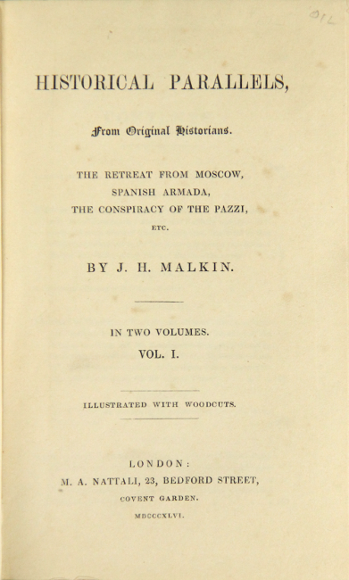 Historical parallels, from original historians. J. H. MALKIN.