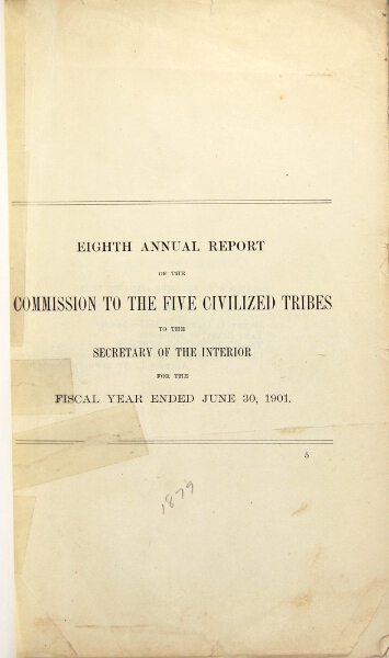Eighth annual report of the Commission to the Five Civilized Tribes [half-title]