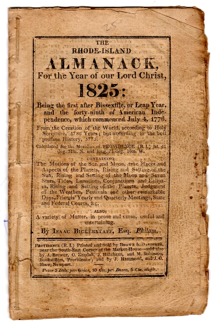 The Rhode-Island almanack, for the year of Our Lord Christ 1825. Isaac Bickerstaff.
