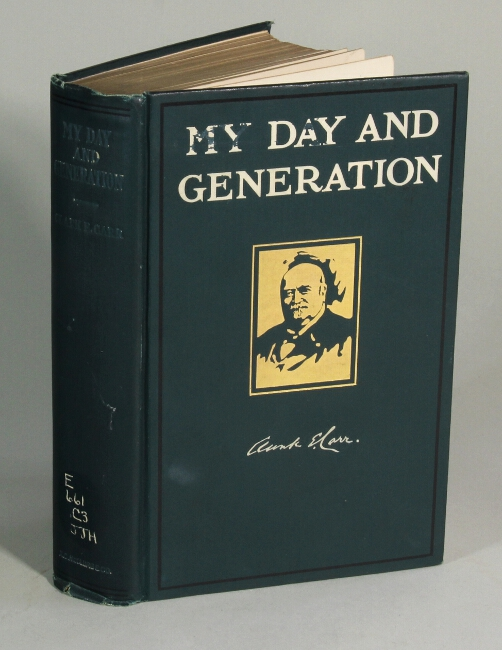 My day and generation. CLARK E. CARR.