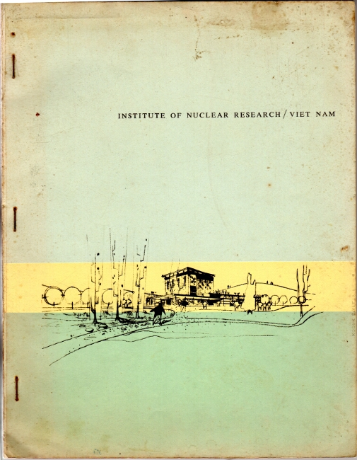 Proposal for the reactor project for the Institute of Nuclear Research, Office of Atomic Energy, Republic of Vietnam