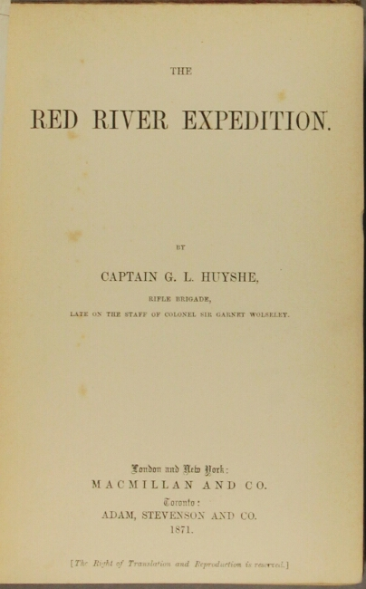 The Red River expedition. G. L. HUYSHE, Capt.