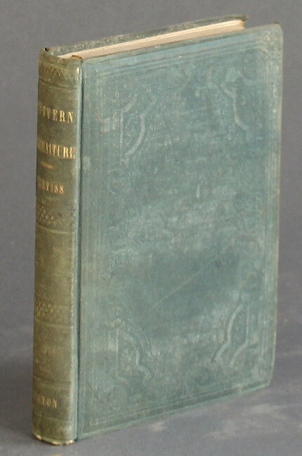 Western portraiture, and emigrant's guide; a description of Wisconsin, Illinois, and Iowa; with remarks on Minnesota, and other territories. Daniel S. Curtiss.