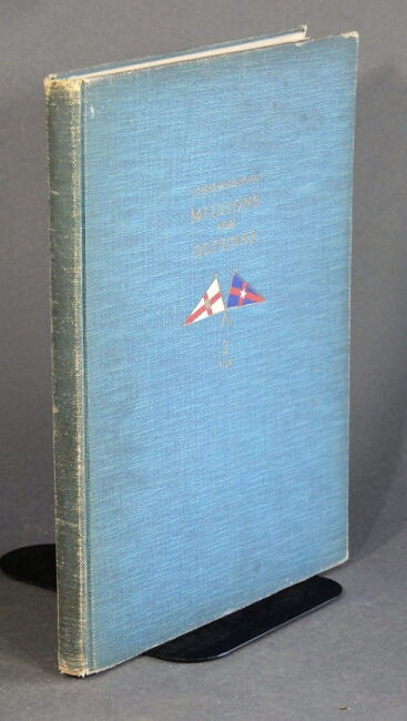 Millions for defense: a pictorial history of the races for the America's Cup. Herbert L. Stone, Alfred F. Loomis.