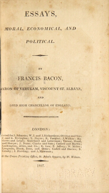 Essays, moral, economical, and political. Francis Bacon.