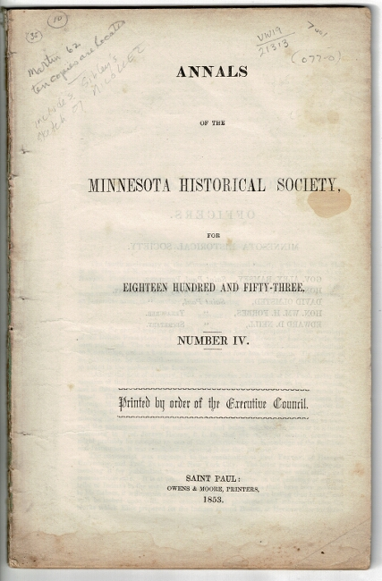 Annals of the Minnesota Historical Society for eighteen hundred and fifty-three. Number IV. Printed by order of the Executive Council