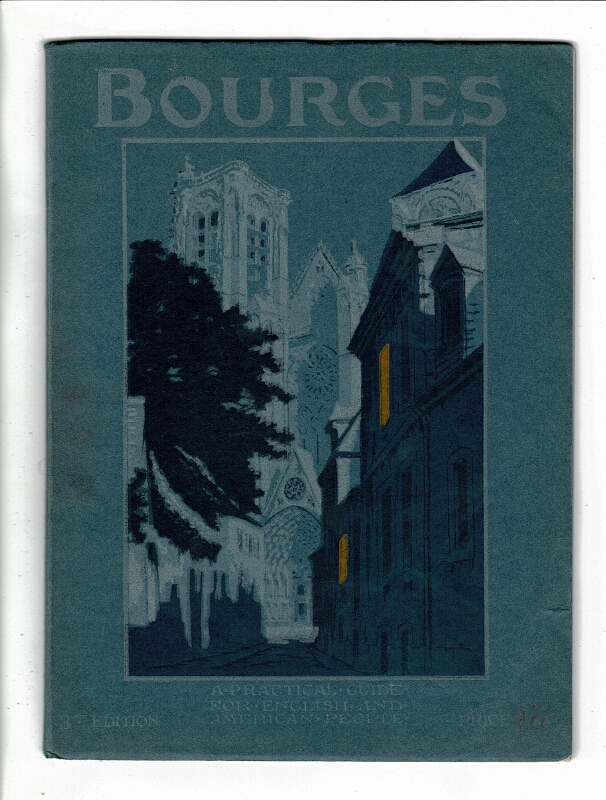 Bourges. A practical guide for American and English people
