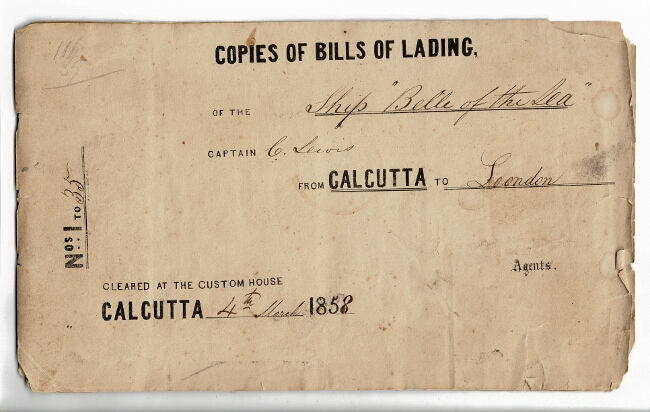 """[Calcutta.] Copies of Bills of Lading of the ship """"Belle of the Sea,"""" Captain C. Lewis, from Calcutta to London [cover title]"""