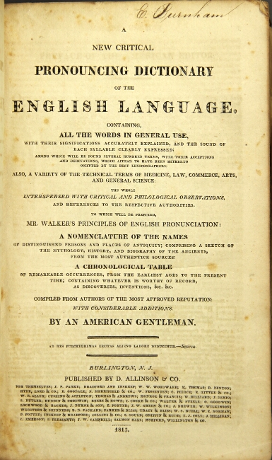 A new critical pronouncing dictionary of the English language, containing all the words in general use. Richard S. Coxe.