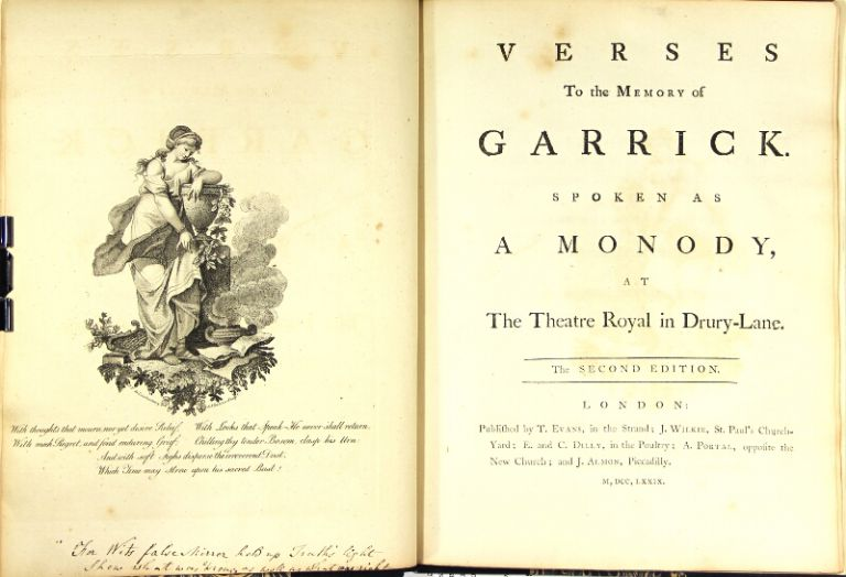 Verses to the memory of Garrick. Spoken as a monody at the Theatre Royal in Drury-Lane. The second edition. Richard Brinsley Sheridan.