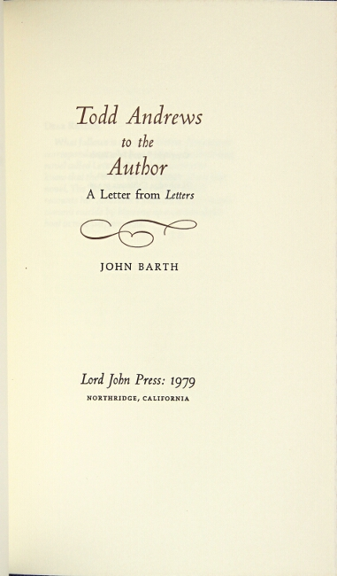Todd Andrews to the author: a letter from Letters. John Barth.