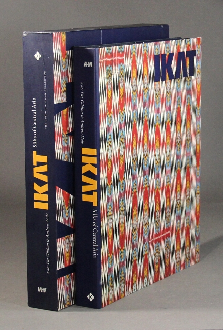 Ikat. Silks of Central Asia. The Guido Goldman Collection. Kate Fitz Gibbon, Andrew Hale.