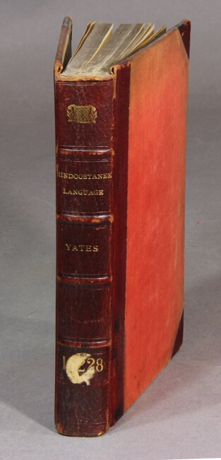 Introduction to the Hindoostanee language in three parts. Second edition, improved. Rev. W. Yates.