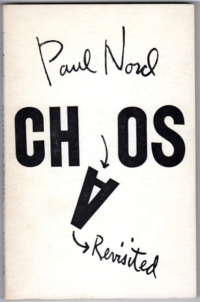 Chaos revisited. Paul Nord.