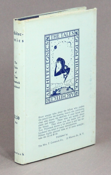 Architec-tonics. The tales of Tom Thumbtack architect. Volume one [all published]. Frederick Squires.