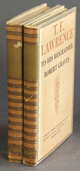 T. E. Lawrence to his biographer, Robert Graves [and Liddell Hart]: information about himself, in the form of letters, notes and answers to questions, edited with a critical commentary. T. E. Lawrence.