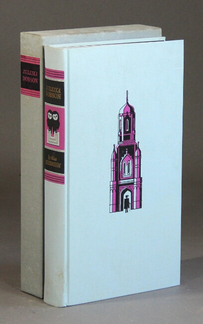 Zuleika Dobson or an Oxford love story with a preface by Douglas Cleverdon, illustrations by George Him. Max Beerbohm.