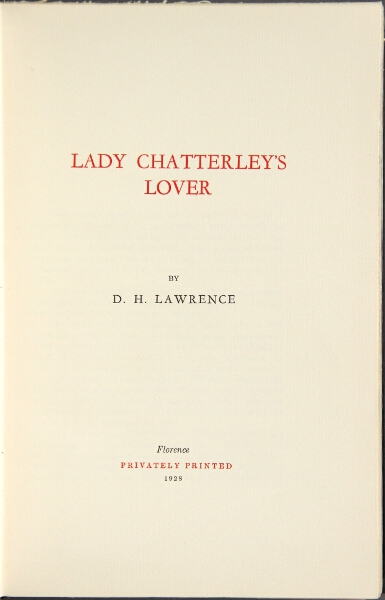 Lady Chatterley's lover. D. H. Lawrence.
