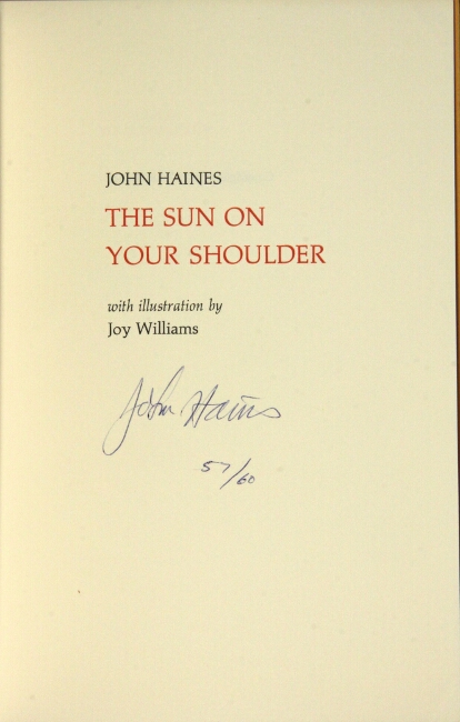 The sun on your shoulder. John Haines.