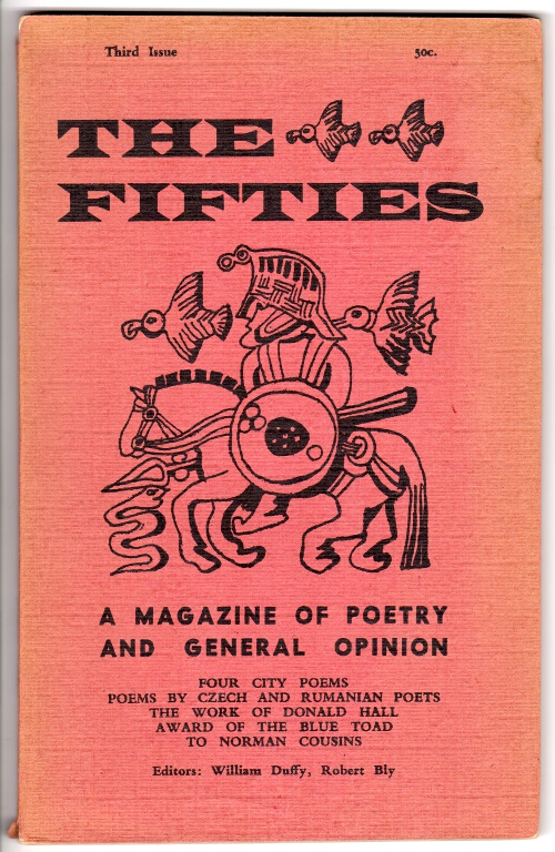 The fifties: a magazine of poetry and general opinion. William Duffy, eds Robert Bly.