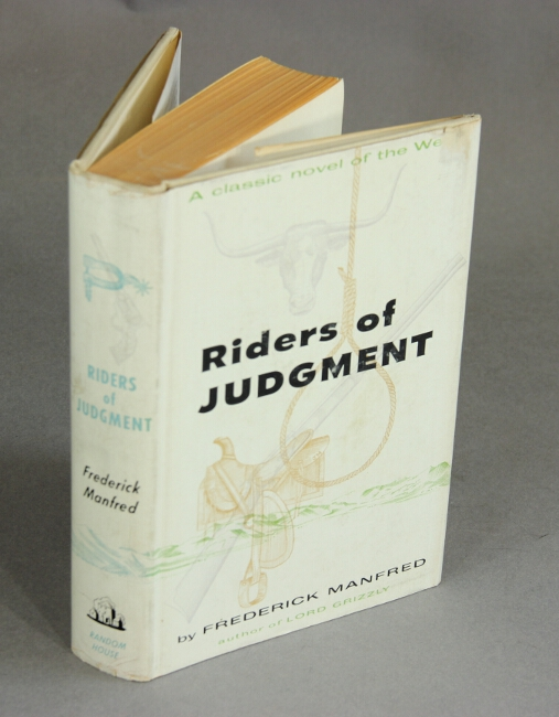 Riders of judgment. Frederick Manfred.