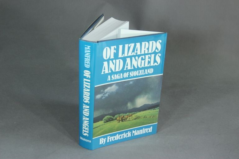 Lizards and angels. A saga of Siouxland. Frederick Manfred.